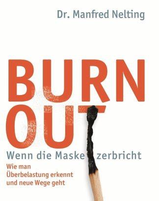 Burn-Out – Pausenloser Druck führt zu Erschöpfungskrankheiten