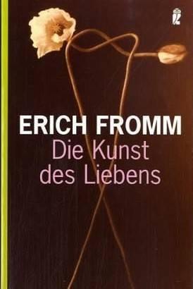 Erich Fromms Gedanken über die Liebe und die Ehe