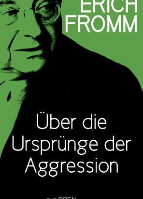 Erich Fromm benennt drei Formen der Destruktivität
