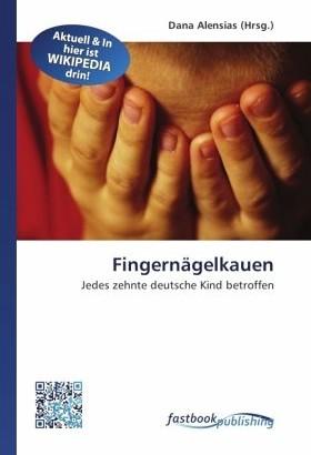 Diffuse Spannungszustände verursachen das Fingernägelkauen