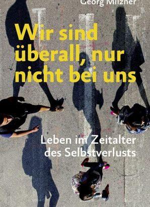 Georg Milzner sucht nach einem neuen Selbst