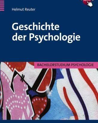Die Geschichte der Psychologie