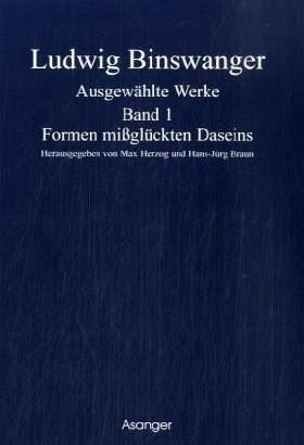 Ludwig Binswanger entwickelt die Daseinsanalytik
