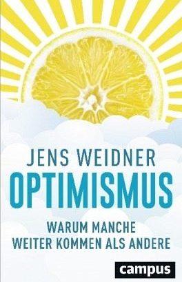 Ein gesunder Optimismus ist für viele Erfolge verantwortlich
