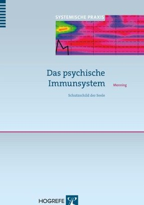 Das psychische Immunsystem vermindert Stress