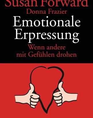 Emotionale Erpressung vernichtet die Liebe