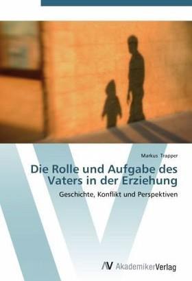 Christa Schirl weist auf die wichtige Rolle der Väter hin